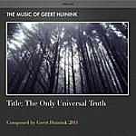 Geert Huinink The Only Universal Truth