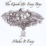 The Quick Make It Easy