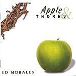 Ed Morales Apple & Thorns