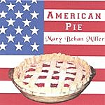Mary Behan Miller American Pie