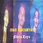Mike Macharyas Alicia Keys