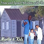 Martin Come & Spend Christmas With Us