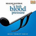 Pandit Jasraj Healing Mantras High Blood Pressure