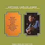 Antonio Carlos Jobim The Composer Of Desafinado, Plays (Original Bossa Nova Album Plus Bonus Tracks)