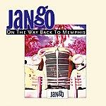 Jango On The Way Back To Memphis