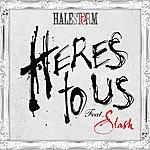 Halestorm Here's To Us (Feat. Slash)