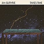Jim Guthrie Takes Time