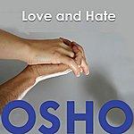 Osho Love And Hate