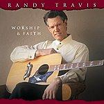 Randy Travis Worship & Faith