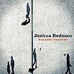 Joshua Redman Walking Shadows