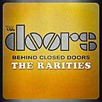 The Doors Behind Closed Doors - The Rarities