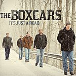 The Boxcars It's Just A Road