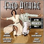 Fred Astaire Fred Astaire At The Movies, Vol. 5