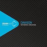 Dawson Motherkiss / Dreamgirl