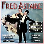 Fred Astaire Fred Astaire At The Movies, Vol. 4