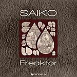 Saiko Freaktor