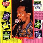 Gregory Isaacs Gregory Isaacs And The Dancehall Djs (Produced By Lloyd Dennis)