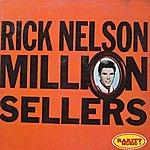 Rick Nelson Million Sellers