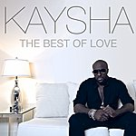 Kaysha The Best Of Love