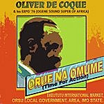 King Orue Na Omume (Time For Action)