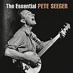 Pete Seeger The Essential Pete Seeger