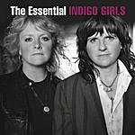 Indigo Girls The Essential Indigo Girls