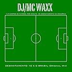 DJ Desmatamento 10 X 0 Brasil (Original Mix)