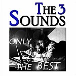 The Three Sounds The Three Sounds: Only The Best (Original Recordings Digitally Remastered)