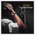 King Flexin On Em