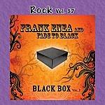 Frank Enea Rock Vol. 37: Frank Enea: Fade To Black Box Vol. 1