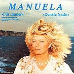 Manuela Für Immer (You Got It) (2012 - Remaster)