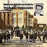 Wolfgang Windgassen Heroes And Heroines Of Bayreuth: Wolfgang Windgassen (1952, 1954)