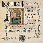 Lionheart Laude: Joy And Mystery