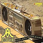 Asbo Kid England's Dreaming