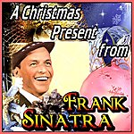 Frank Sinatra A Christmas Present From Frank Sinatra