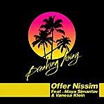 Offer Nissim Breaking Away