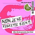 Offer Nissim Non J'e Ne Regrette Ri'en (Offer Nissim Presents Ilan Peled)