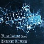 Sandman Break Them (Feat. Ranza Diven)