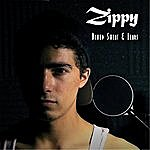 Zippy Blood, Sweat & Fears
