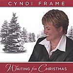 Cyndi Frame Waiting For Christmas