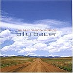 Billy Bauer The Best Of Both Worlds