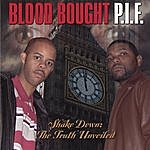 Blood Bought P.I.F. Shakedown:The Truth Unveiled