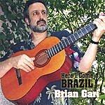 Brian Gari Here I Come Brazil