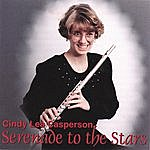 Cindy Lea Casperson Seranade To The Stars