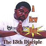 The 13th Disciple A New Day
