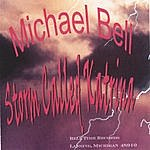 Michael Bell Storm Called Katrina