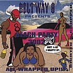 Beltway 8 Beach Party 2002 : Eighted And Chopped