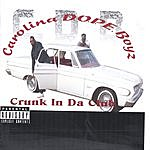 Carolina D.O.P.E. Boyz Crunk In Da Club