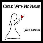 Jason Child With No Name