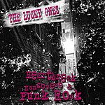 The Lucky Ones Heartbreak, Hangovers & Punk Rock